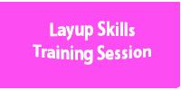 Layup Training Session